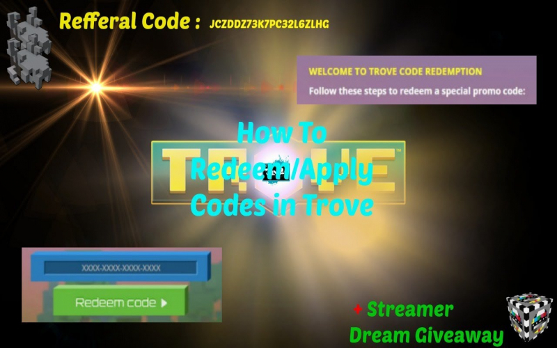 ✪[Trove - How To Redeem/apply Codes In Trove : Free Class Coin + Streamer Dream Giveaway
