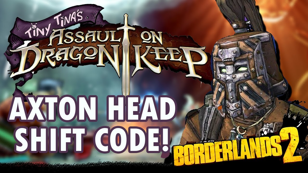 Borderlands 2 - New Commando Head Shift Code! - Tiny Tina's