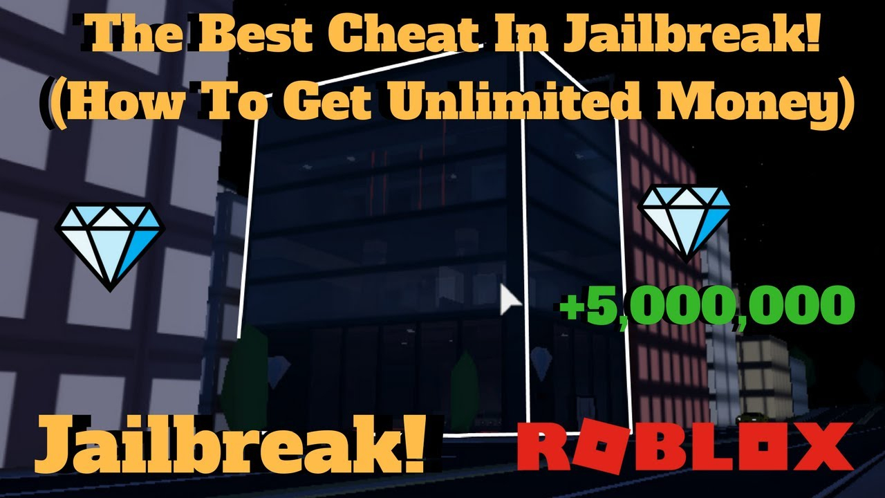 Roblox Jailbreak- The Best Cheat In The Game! (How To Get Unlimited Money!)